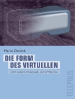 Die Form des Virtuellen (Telepolis)