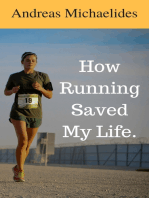 How Running Saved My Life.