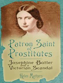 Josephine Butler: Patron Saint of Prostitutes