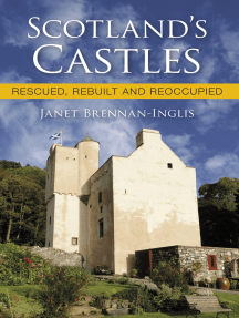 Scotland's Castles: Rescued, Rebuilt and Reoccupied