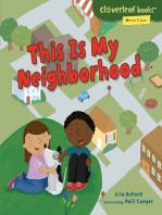 This Is My Neighborhood
