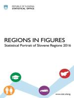 Regions in Figures; Statistical Portrait of Slovene Regions 2016