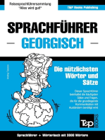 Sprachführer Deutsch-Georgisch und thematischer Wortschatz mit 3000 Wörtern