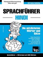Sprachführer Deutsch-Hindi und thematischer Wortschatz mit 3000 Wörtern