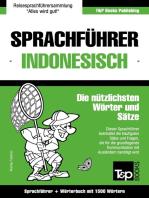 Sprachführer Deutsch-Indonesisch und Kompaktwörterbuch mit 1500 Wörtern