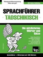 Sprachführer Deutsch-Tadschikisch und Kompaktwörterbuch mit 1500 Wörtern