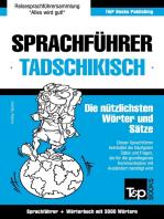 Sprachführer Deutsch-Tadschikisch und thematischer Wortschatz mit 3000 Wörtern