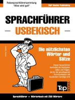 Sprachführer Deutsch-Usbekisch und Mini-Wörterbuch mit 250 Wörtern