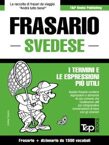 Frasario Italiano-Svedese e dizionario ridotto da 1500 vocaboli