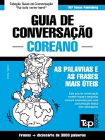 Guia de Conversação Português-Coreano e vocabulário temático 3000 palavras