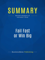 Fail Fast or Win Big (Review and Analysis of Schroeder's Book)