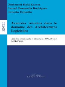 Avancées récentes dans le domaine des Architectures Logicielles: articles sélectionnés et étendus de CAL'2015 et MODA'2015