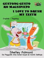 Gustong-gusto ko Magsipilyo I Love to Brush My Teeth