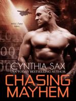 Chasing Mayhem