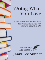 Doing What You Love (The Writing Life Series)