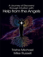 A Journey of Discovery through Intuition with Help from the Angels