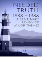 Needed Truth 1888-1988