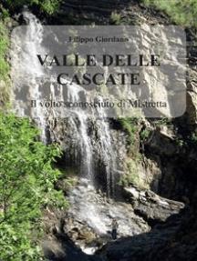 Valle delle Cascate. Il volto sconosciuto di Mistretta