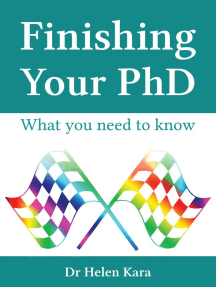 Finishing Your PhD: What You Need To Know: PhD Knowledge, #6