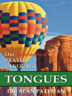 Tongues, Our Supernatural Prayer Language