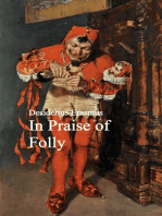 In Praise of Folly