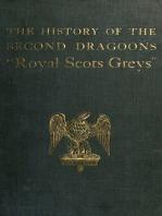 The History of the 2nd Dragoons 'Royal Scots Greys'