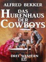 Das Hurenhaus der Cowboys