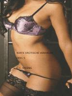 Korte erotische verhalen deel 5