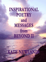 Inspirational Poetry and Messages from Beyond II