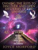 Owning The Keys To Discover And Open Mysteries Of The Universe