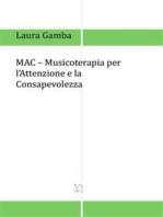 MAC - Musicoterapia per l'attenzione e la consapevolezza