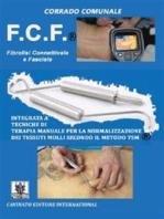 F.C.F - Fibrosi Connettivale e Fasciale