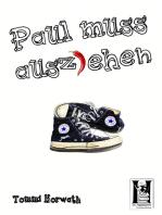 Paul muss ausziehen