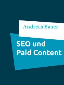 Die Auswirkungen von Paid Content bei Online- Zeitungen auf die Suchmaschinenoptimierung: Masterarbeit General Management