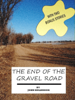 The End of the Gravel Road