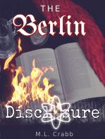 The Berlin Disclosure