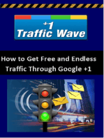 Google +1 Traffic Wave - How to Get Unlimited Web Traffic from Google +