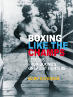 Boxing Like the Champs