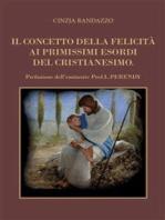Il concetto della felicità ai primissimi esordi del cristianesimo