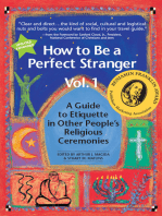 How to Be a Perfect Stranger (1st Ed., Vol 1)