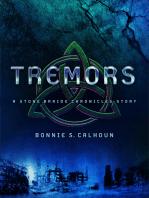 Tremors (Ebook Shorts) (Stone Braide Chronicles)