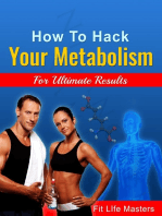 How To Hack Your Metabolism.