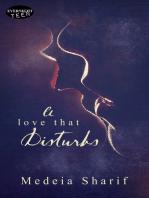 A Love that Disturbs