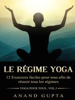 Le régime Yoga