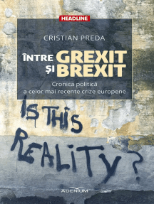 Între Grexit și Brexit. Cronica politică a celor mai recente crize europene