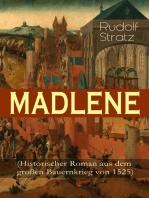 MADLENE (Historischer Roman aus dem großen Bauernkrieg von 1525)