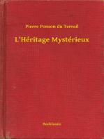 L'Héritage Mystérieux