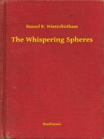 The Whispering Spheres