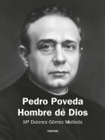 Pedro Poveda Hombre de Dios