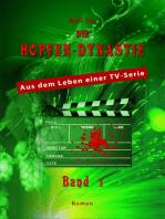 Die Hopfendynastie - Band 1